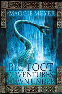 Big Foot Adventures Down Under