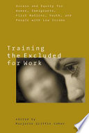 Training the Excluded for Work