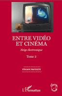 Entre vidéo et cinéma