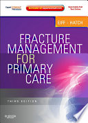 """Fracture Management for Primary Care E-Book"" by M. Patrice Eiff, Robert L. Hatch"