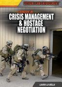 Careers in Crisis Management   Hostage Negotiation