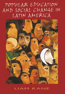 Popular Education and Social Change in Latin America
