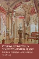 Interior decorating in nineteenth century France