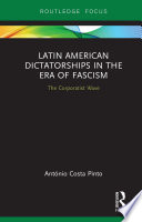 Latin American Dictatorships in the Era of Fascism
