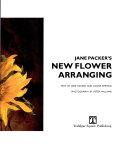 Jane Packer's New Flower Arranging