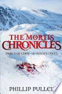 The Mortis Chronicles  Trials Of Eden    Hunter  s Creed Book