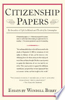 citizenship papers essays wendell berry google books citizenship papers essays