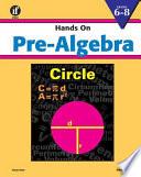 Hands on Pre-Algebra, Grades 6-8