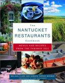 The Nantucket Restaurants Cookbook