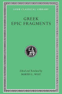 Greek Epic Fragments from the Seventh to the Fifth Centuries BC