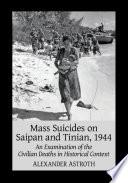 Mass Suicides On Saipan And Tinian 1944