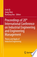 Proceedings Of 20th International Conference On Industrial Engineering And Engineering Management Book PDF