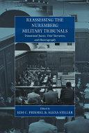 Reassessing the Nuremberg Military Tribunals Pdf
