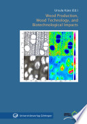 Wood Production Wood Technology And Biotechnological Impacts Book PDF