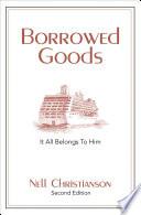 Borrowed Goods