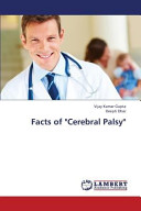 Facts of  Cerebral Palsy