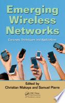 Emerging Wireless Networks