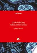 Understanding Alzheimer s Disease