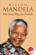 Der lange Weg zur Freiheit  : Autobiographie