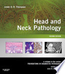 Head and Neck Pathology E Book