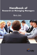 Handbook Of Research On Managing Managers