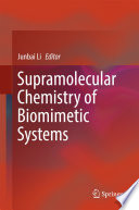 Supramolecular Chemistry of Biomimetic Systems