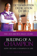 Building of a Champion  How I became a champion in life