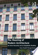The Meaning of Modern Architecture