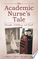 An Academic Nurse S Tale