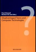 Disadvantaged Teens and Computer Technologies