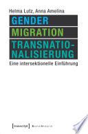 Gender, Migration, Transnationalisierung