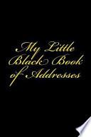 My Little Black Book of Addresses