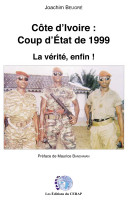 Pdf Côte d'Ivoire : coup d'état de 1999. La vérité, enfin ! Telecharger