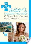 St Piran S Italian Surgeon Forbidden Bride Mills Boon Medical