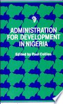 Administration For Development In Nigeria