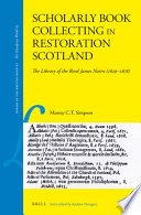 Scholarly Book Collecting in Restoration Scotland