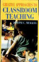 Creative Approaches to Classroom Teaching