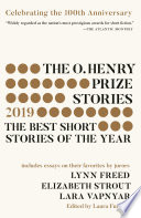 The O  Henry Prize Stories 100th Anniversary Edition  2019  Book