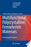 Multifunctional Polycrystalline Ferroelectric Materials