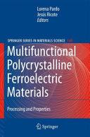Multifunctional Polycrystalline Ferroelectric Materials