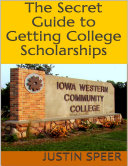 The Secret Guide to Getting College Scholarships