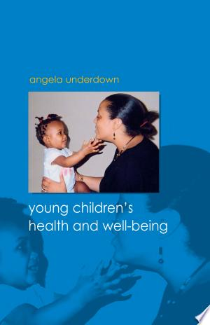 Young+Children%27S+Health+And+Well-Being
