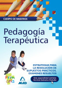 Cuerpo de Maestros. Pedagogía Terapeútica., Estrategias Para la Resolución de Supuestos Prácticos. Exámenes Resueltos Ebook