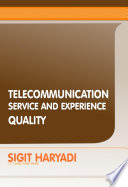 Telecommunication Service and Experience Quality