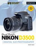 David Busch S Nikon D3500 Guide To Digital Slr Photography