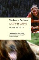 The Bear s Embrace