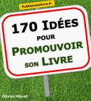 Pdf 170 Idées pour promouvoir son livre Telecharger