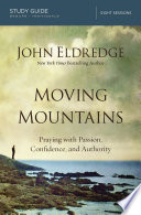 Moving Mountains Study Guide