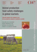 Animal Production Food Safety Challenges in Global Markets