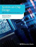 System-on-Chip Design with Arm® Cortex®-M Processors